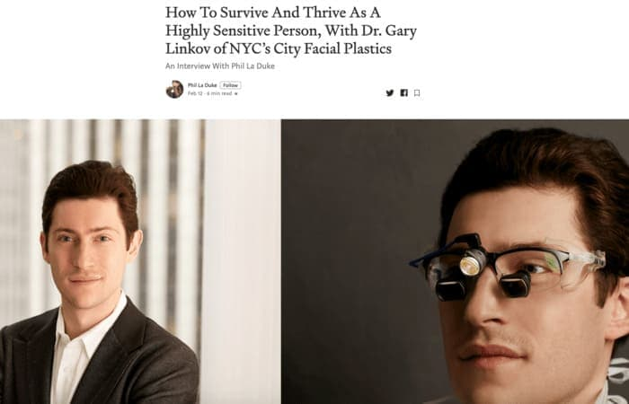 Screenshot to article: How To Survive And Thrive As A Highly Sensitive Person, With Dr. Gary Linkov of NYC's City Facial Plastics